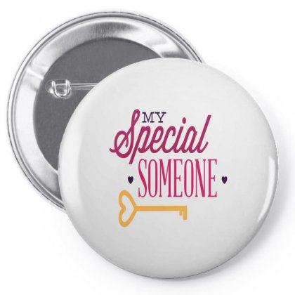 My Special Someone Pin-back Button Designed By Perfect Designers