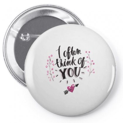 Often Think Of You Pin-back Button Designed By Perfect Designers