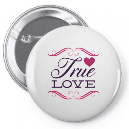 True Love Pin-back Button Designed By Perfect Designers