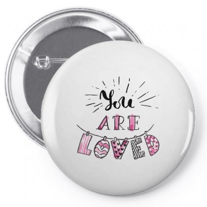 You Are Loved Pin-back Button Designed By Perfect Designers