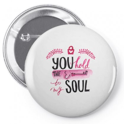 You Hold The Key To My Soul Pin-back Button Designed By Perfect Designers