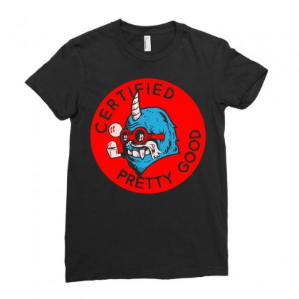 Certified Pretty Good Ladies Fitted T-shirt Designed By Arsyad