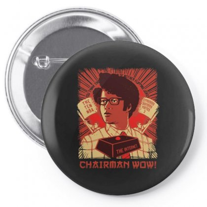 Chairman Wow Pin-back Button Designed By Arsyad