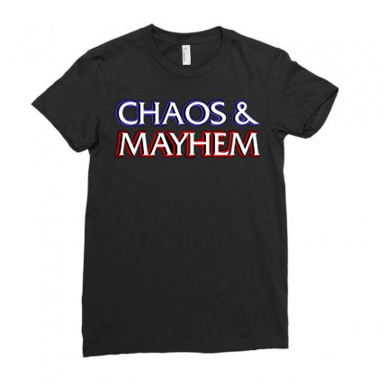 Chaos And Mayhem Ladies Fitted T-shirt Designed By Arsyad