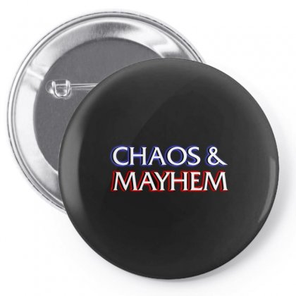 Chaos And Mayhem Pin-back Button Designed By Arsyad