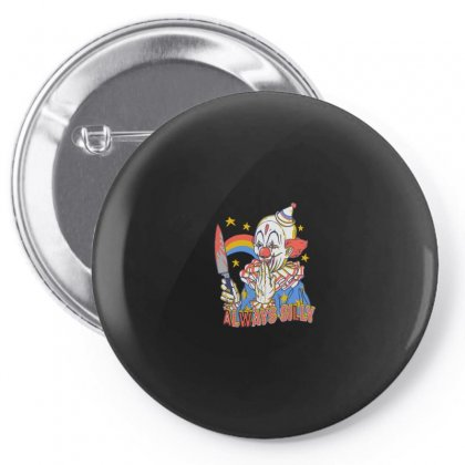 Clowns Are Silly Pin-back Button Designed By Arsyad