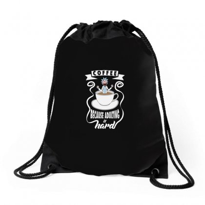 Coffee Because Adulting Is Hard Drawstring Bags Designed By Arsyad