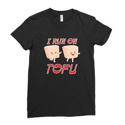 I Run On Tofu Shirt Ladies Fitted T-shirt Designed By Platinumshop