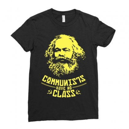 Communists Have No Class Ladies Fitted T-shirt Designed By Arsyad