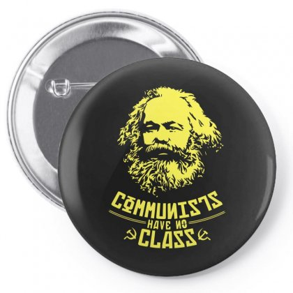Communists Have No Class Pin-back Button Designed By Arsyad
