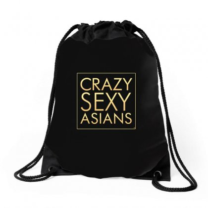 Crazy Sexy Asians Drawstring Bags Designed By Arsyad