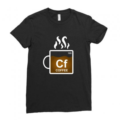Coffee Element Periodic Funny Gift For Coffee Lovers Ladies Fitted T-shirt Designed By Platinumshop