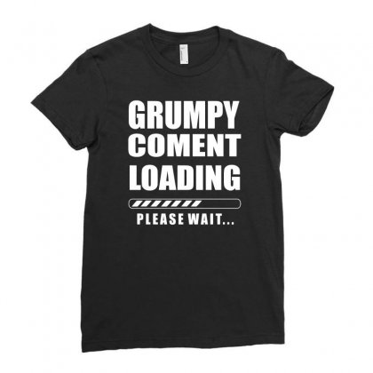 Grumpy Comment Loading Funny Ladies Fitted T-shirt Designed By Erryshop