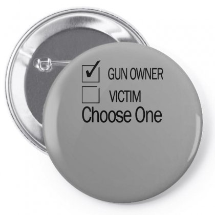 Gun Rights Gun Owner Or Victim Choose One Pin-back Button Designed By Erryshop