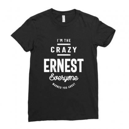 Ernest: Funny First Name T-shirt Ladies Fitted T-shirt Designed By Cidolopez