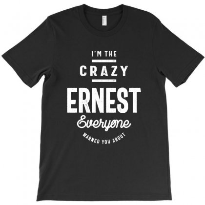 Ernest: Funny First Name T-shirt T-shirt Designed By Cidolopez