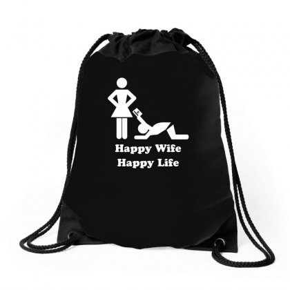 Happy Wife Happy Life Drawstring Bags Designed By Erryshop