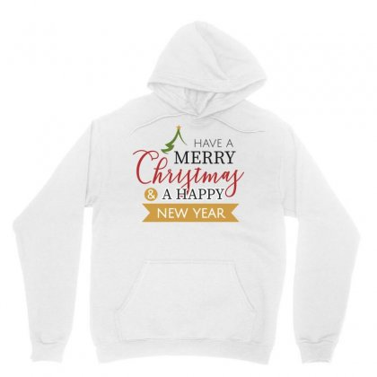 Have A Merry Christmas & A Happy New Year Unisex Hoodie Designed By Estore