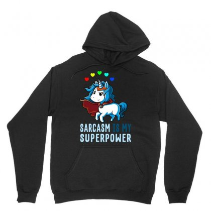 Sarcasm Is My Superpower Unisex Hoodie Designed By Butterfly99