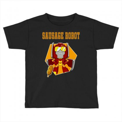 Sausage Robot Toddler T-shirt Designed By Butterfly99