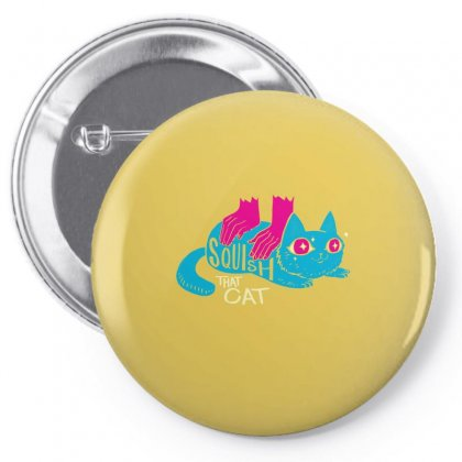Squish That Cat Pin-back Button Designed By Artwoman