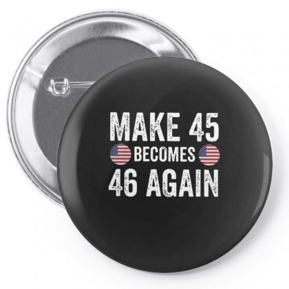 Make 45 Become 46 Again Pin-back Button Designed By Kakashop