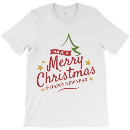 Have A Merry Christmas & A Happy New Year T-shirt Designed By Estore