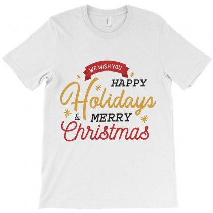 We Wish You Happy Holidays & Merry Christmas T-shirt Designed By Estore