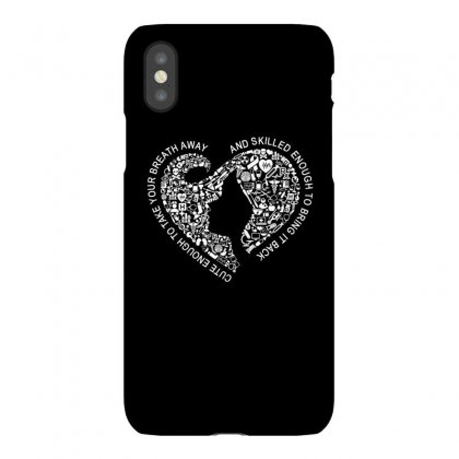 Cute Enough To Take Your Breath Away And Skilled Enough To Bring It .. Iphonex Case Designed By Cuser2324