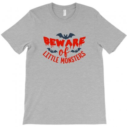 Beware Of Little Monsters T-shirt Designed By Platinumshop