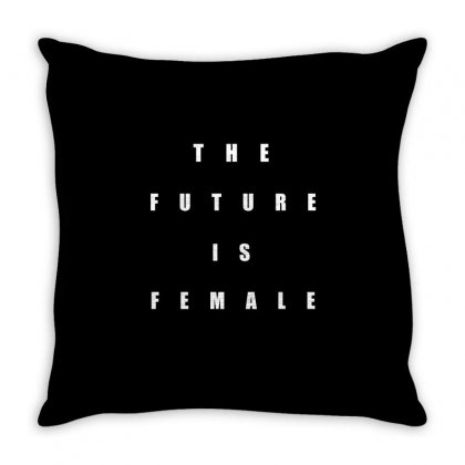 The Future Is Female Throw Pillow Designed By Cuser2324