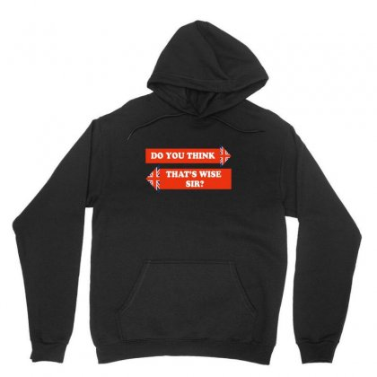 Dads Army  Do You Thnk Thats Wise Sir Unisex Hoodie Designed By Arsyad