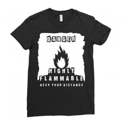 Danger   Highly Flammable Ladies Fitted T-shirt Designed By Arsyad