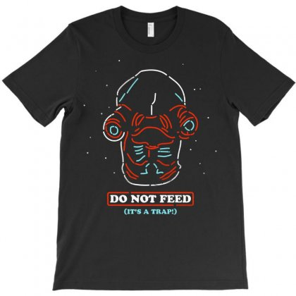 Do Not Feed T-shirt Designed By Arsyad