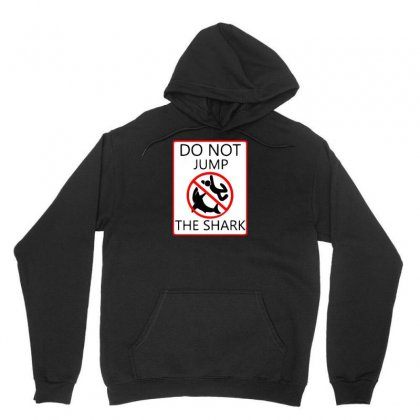 Do Not Jump The Shark Unisex Hoodie Designed By Arsyad