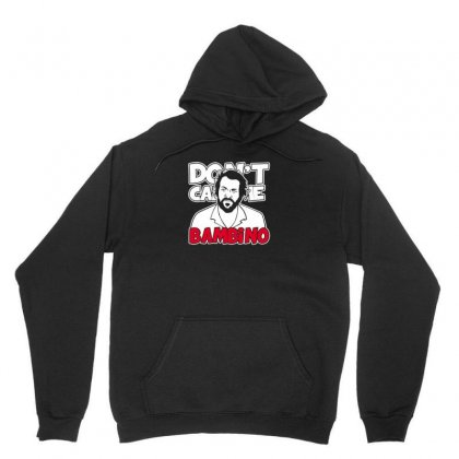 Don't Call Me Bambino Unisex Hoodie Designed By Arsyad