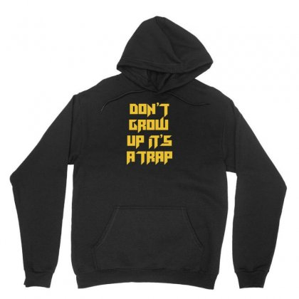 Don't Grow Up! Unisex Hoodie Designed By Arsyad