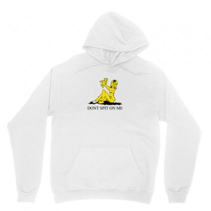 Don't Spit On Me Unisex Hoodie Designed By Arsyad