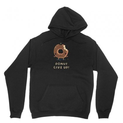 Donut Give Up! Unisex Hoodie Designed By Arsyad
