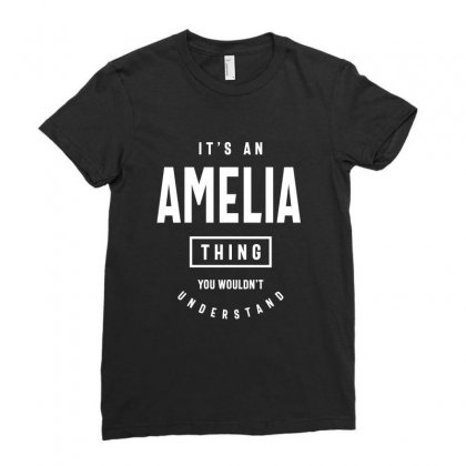 It's An Amelia Thing: Personalized First Name Gifts Ladies Fitted T-shirt Designed By Cidolopez