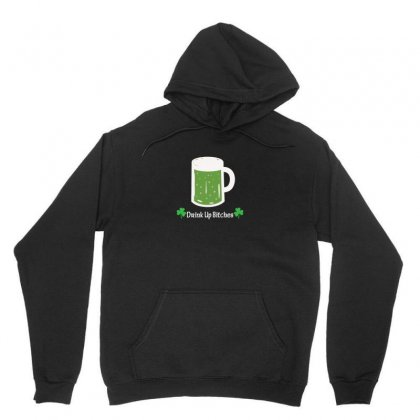 Drink Up Bitches Unisex Hoodie Designed By Arsyad