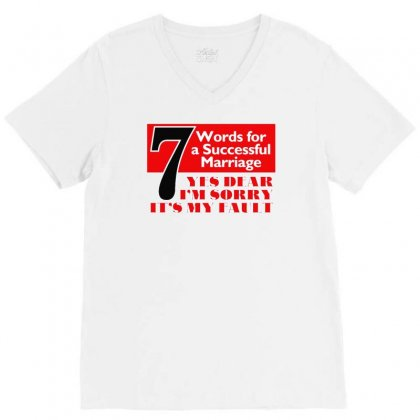 Funny  7 Words For Marriage, Ideal Gift, Birthday Present V-neck Tee Designed By Fanshirt
