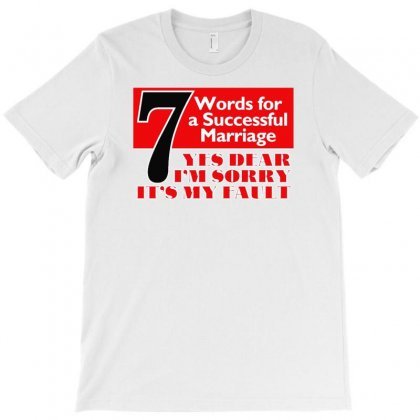 Funny  7 Words For Marriage, Ideal Gift, Birthday Present T-shirt Designed By Fanshirt