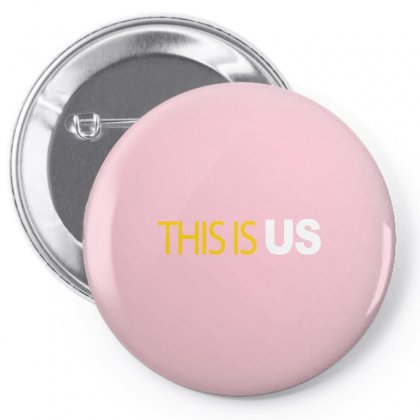 This Is Us Pin-back Button Designed By Artwoman