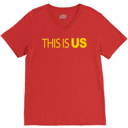 This Is Us V-neck Tee Designed By Artwoman