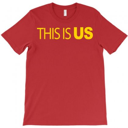 This Is Us T-shirt Designed By Artwoman