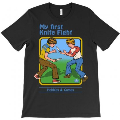 My First Knife Fight T-shirt Designed By Arsyad