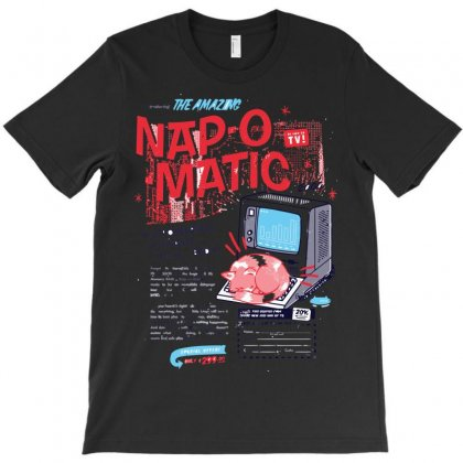 Nap O Matic T-shirt Designed By Arsyad
