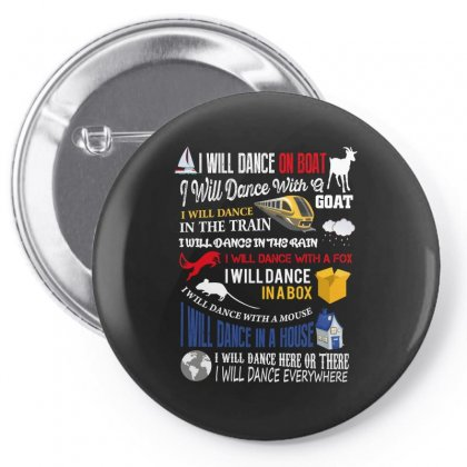 I Will Dance In A House Pin-back Button Designed By Wizarts
