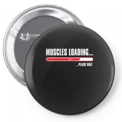 Muscles Loading...  ...please Wait Pin-back Button Designed By Wizarts